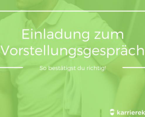 selbstpräsentation im vorstellungsgespräch | karrierekebap.de, Einladung